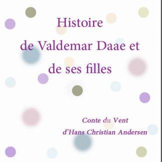 Histoire de Valdemar Daae