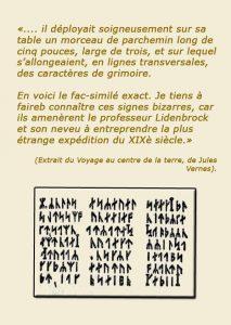 Runes, Voyage au centre de la terre